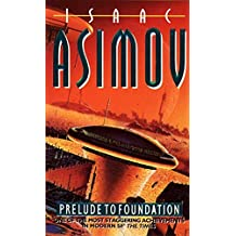 Prelude to Foundation (The Foundation Series)