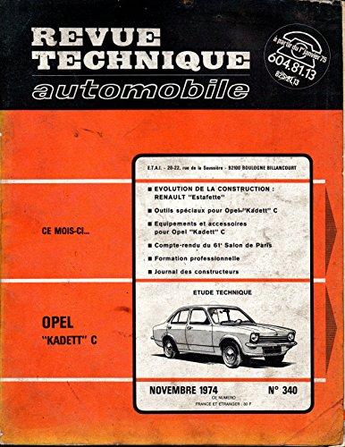 REVUE TECHNIQUE AUTOMOBILE N° 340 OPEL KADETT C 10 S / 12 S