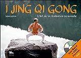 I Jing Qi Gong - L'Art de la réalisation personnelle - Livre + DVD...
