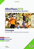 Abschluss 2018 - Hauptschulabschluss Klasse 10 Nordrhein-Westfalen Lösungen: Deutsch, Mathematik, Englisch (pauker.)