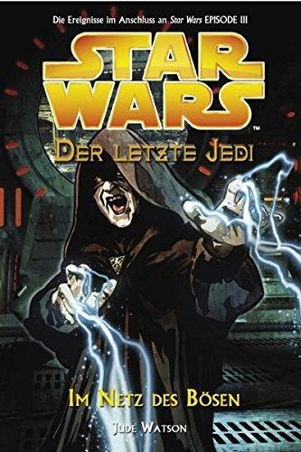 Star Wars - Der letzte Jedi, Bd. 5: Im Netz des Bösen