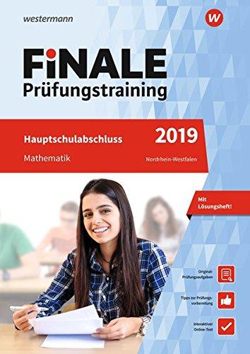 FiNALE Prüfungstraining Hauptschulabschluss Nordrhein-Westfalen: Mathematik 2019 Arbeitsbuch mit Lösungsheft