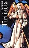 Bernard Tirtiaux, coffret 3 volumes par Tirtiaux