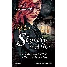 Il segreto dell'alba. Night School (Italian Edition)