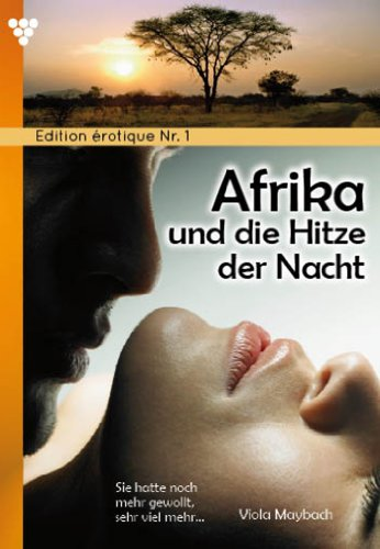 edition-erotique-1-afrika-und-die-hitze-der-nacht-erotik-german-edition