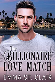 The Billionaire Love Match (The Billionaire Surprise Book 1) by [St. Clair, Emma]