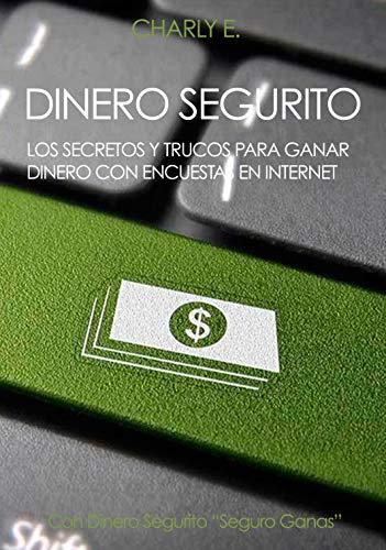eBook Dinero Segurito eBook: E, Charly: Amazon.es: Tienda Kindle