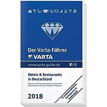 Der Varta-Führer 2018 Hotels und Restaurants in Deutschland (Varta Hotel-und Restaurantführer)