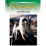 """The Lord of the Rings: The Two Towers, Highlights from: Featuring """"Rohan,"""" """"Forth Eorlingas,"""" """"The March of the Ents,"""" """"Evenstar,"""" and """"Gollum's Song"""" (Pop Young Band)"""