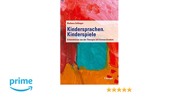 Studium & Wissen Kindersprachen Medizin Kinderspiele Barbara Zollinger