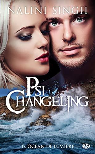 Psi-Changeling, T17 : Océan de lumière