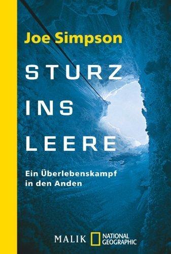 Sturz ins Leere: Ein Überlebenskampf in den Anden by Joe Simpson (2009-11-01)