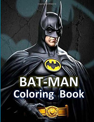 Bat-Man coloring book: Bat-Man coloring book