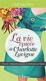 Telecharger Livres La Vie Epicee de Charlotte Lavigne V 03 Cabernet Sauvignon et (PDF,EPUB,MOBI) gratuits en Francaise