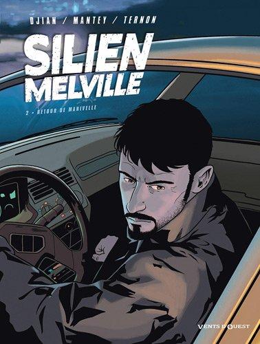 Silien Melville, Tome 2 : Retour de Manivelle