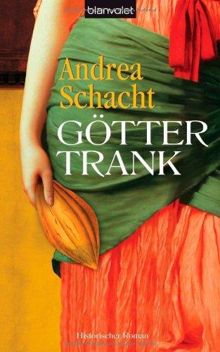 Buchseite und Rezensionen zu 'Göttertrank' von Andrea Schacht