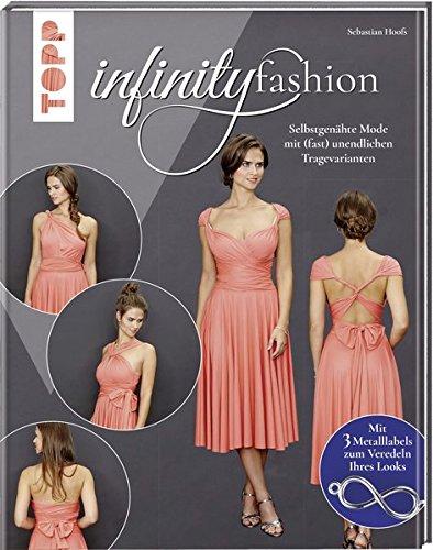 Infinity Fashion: Selbstgenähte Mode mit (fast) unendlichen Tragevarianten. Mit 3 Metalllabels zum Veredeln Ihres Looks und Online-Tutorials. - Infinity Jersey