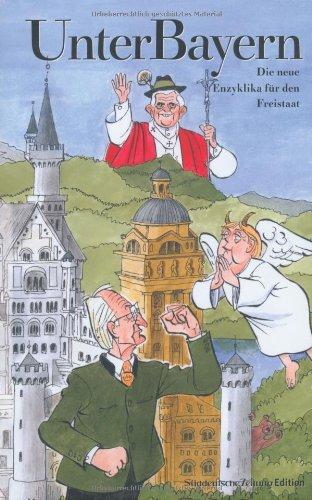 Unter Bayern II: Die neue Enzyklika für den Freistaat 2004 bis 2006