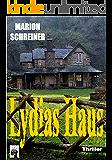 Lydias Haus: Psychothriller