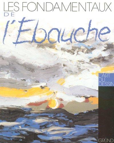 FONDAMENTAUX DE L EBAUCHE