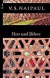 Herr und Sklave (List Belletristik) - V.S. Naipaul