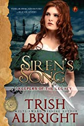 Siren's Song (Keepers of the Legacy Book 1)