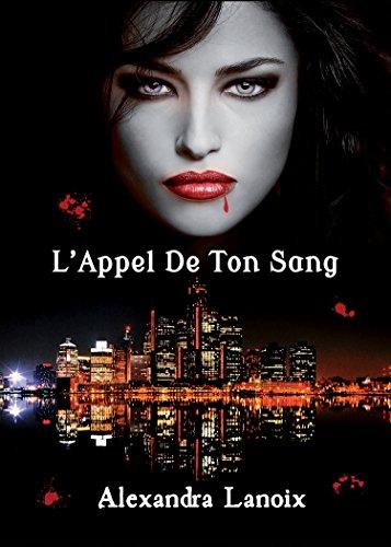 L'Appel De Ton Sang par [Lanoix, Alexandra]