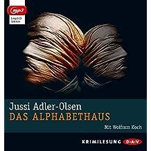 Das Alphabethaus (mp3-Ausgabe) by Jussi Adler-Olsen (2014-04-01)