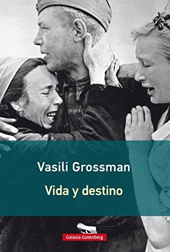 Vida y destino (Rústica) por Vasili Grossman