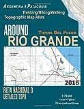 Around Rio Grande Tierra Del Fuego Trekking/Hiking/Walking Topographic Map Atlas Ruta Nacional 3 Detailed Topo Argentina Patagonia 1:75000: Trails & ... Guide Hiking Maps for Argentina Patagonia)