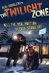 Will the Real Martian Please Stand Up? (The Twilight Zone)
