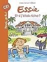 Essie, tome 22 : Et si j'étais riche ? par Clément