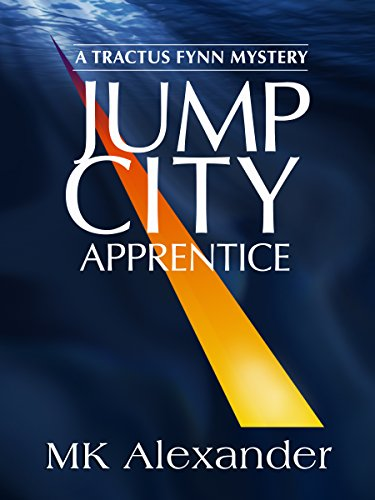 free kindle book Jump City: Apprentice (A Tractus Fynn Mystery Book 2)