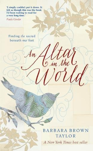 An Altar in the World: Finding the Sacred Beneath Our Feet