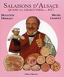 Salaisons d'Alsace - Quand la charcuterie rit !