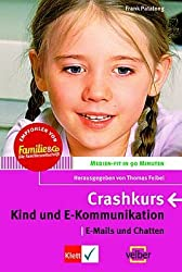 Kind und E-Kommunikation: Crash-Kurs