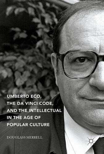 umberto-eco-the-da-vinci-code-and-the-intellectual-in-the-age-of-popular-culture