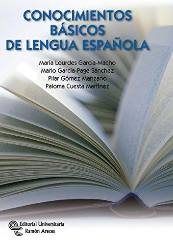 Conocimientos Básicos de Lengua Española (Manuales) por Mª Lourdes García-Macho Alonso de Santamaría