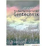 Sicherheitsrisiko Gentechnik: Mit DVD 'Árpád Pusztai, Whistleblower'