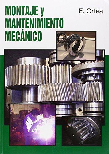 Gm/gs - Montaje Y Mantenimiento Mecanico por Enrique Ortea Varela