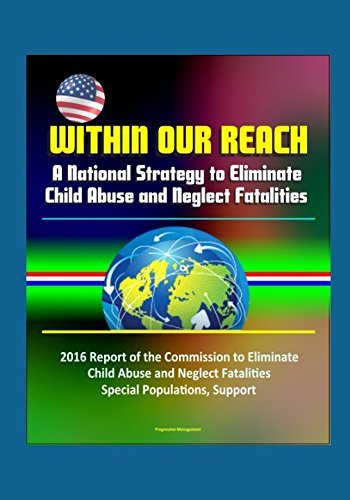 Within Our Reach: A National Strategy to Eliminate Child Abuse and Neglect Fatalities - 2016 Report of the Commission to Eliminate Child Abuse and Neglect Fatalities, Special Populations, Support