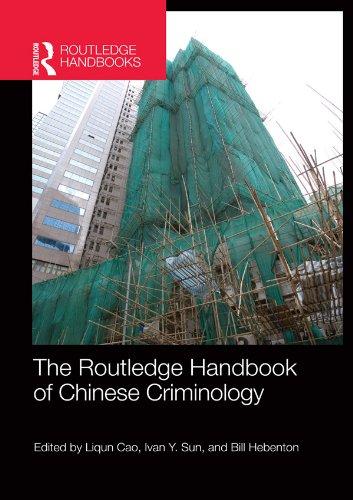 The Routledge Handbook of Chinese Criminology (Routledge International Handbooks)