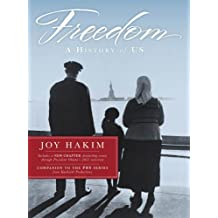 Freedom: A History of US by Joy Hakim (2013-04-01)
