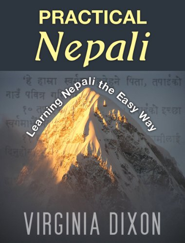 Practical Nepali: Learning Nepali the Easy Way (English Edition)