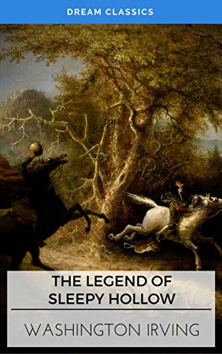The Legend of Sleepy Hollow (Dream Classics)