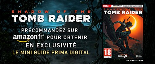 Shadow of the Tomb Raider - Edition Guide Digital Exclusif Amazon