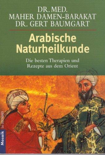 Arabisch Hören (Arabische Naturheilkunde: Die besten Therapien und Rezepte aus dem Orient)