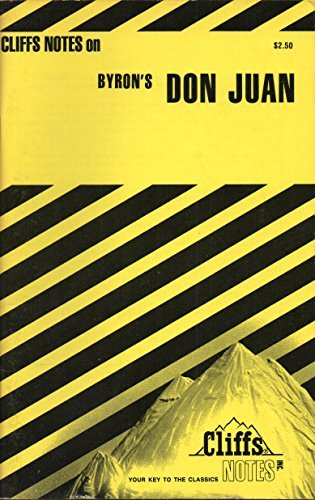 Notes on Byron's Don Juan (Cliffs notes) by Dougald B Maceachen (1970-03-05)