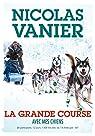Avec mes chiens - Tome 2 - La Grande Course par Vanier