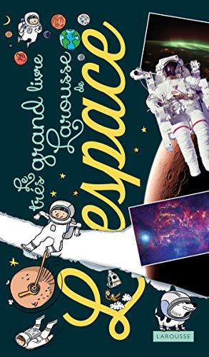 Le très grand livre de l'espace